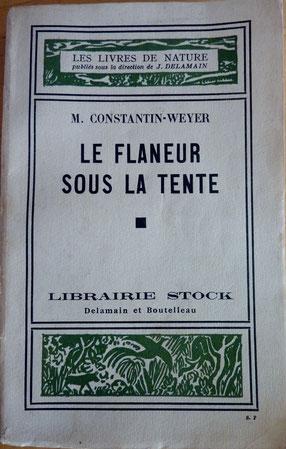 CONSTANTIN-WEYER, Le flaneur sous la tente, 1935 (la Bibli du Canoe)