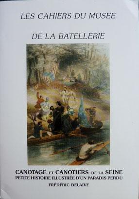 DELAIVE, Canotage et canotiers de la Seine, 1991 (la Bibli du Canoe)