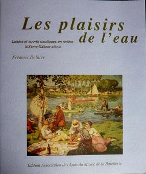 DELAIVE, Les plaisirs de l'eau, 1995 (la Bibli du Canoe)