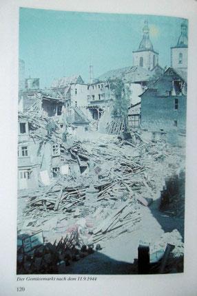 """Am Gemüsemarkt, 11.09.1944, Bild aus:Die Bevölkerung hatte Verluste"""" von Günter Sagan, Verlag Parzeller"""
