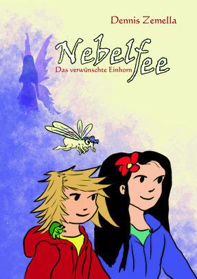 Das überarbeitet Buch Cover von der Kinder Fantasy Geschichte Nebelfee, darauf sind zwei Mädchen sowie eine Fee zu sehen