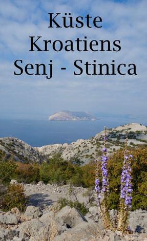 Reisetipps für Kroatien Urlaub: Sehenswürdigkeiten und Campingplätze an der kroatischen Küste. Senj und Stinica