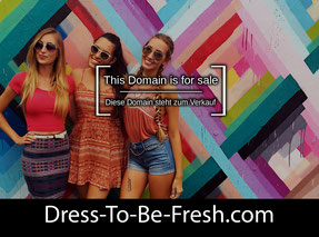 Dress-To-Be-Fresh.com - this domain is for sale