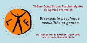 Bisexualité psychique, sexualités et genres, 79ème congrès des psychanalystes de langue française
