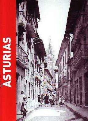 """DE PABLOS RAMOS, Javier. Asturias en el Archivo Fotográfico LOTY. Inventario ilustrado. En: """"Asturias 1928"""". Madrid: (2007)."""