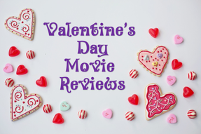 Valentine's Day movie reviews