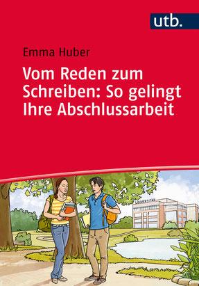 Cover des Buches von Emma Huber: Vom Reden zum Schreiben