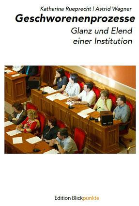 Geschworenenprozesse, ISBN: 979-8669825003, Edition Blickpunkte