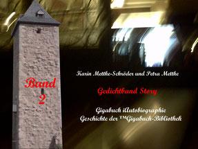 Petra Mettke und  Karin Mettke-Schröder/™Gigabuch-Bibliothek/iAutobiographie Band 2