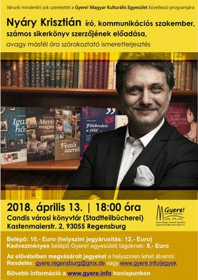 Nyáry Krisztián előadása a regensburgi Gyere! Magyar Kulturális Egyesület, valamint a Pitypang Hétvégi Magyar Iskola és Óvoda szervezésében