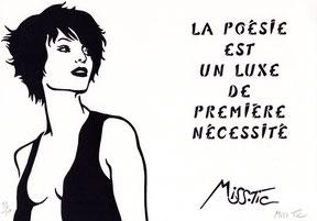 Miss Tic Pas d'idéaux. La poésie est un luxe Typogravure  Dumerchez Editions Bernard Editeur