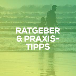 Ratgeber & Praxistipps
