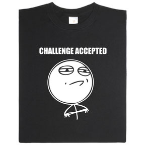 Challenge accepted ab 19,95 €