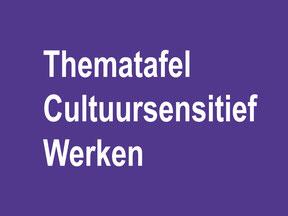 Thematafel cultuursensitief werken