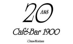 Café-Bar 1900 Crans-Montana 20 ans