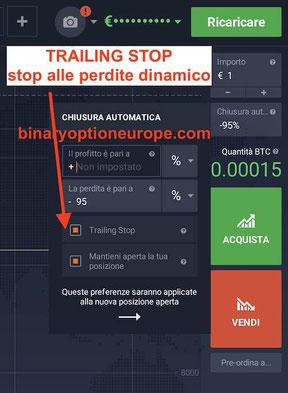 funzione trailing stop iq option blocco perdite dinamico