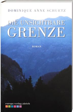 Die unsichtbare Grenze, Roman