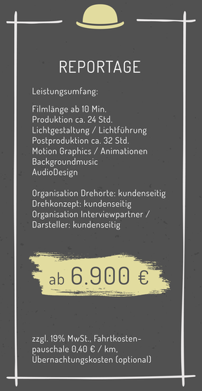 Reportage Dokumentationsfilm Doku Infofilm Zeitgeist Aktuelles Film Preise Kosten Kalkulation Angebot