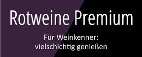 Weingut Hufnagel Neckenmarkt, Rotweine Premium, für Weinkenner - vielschichtig genießen