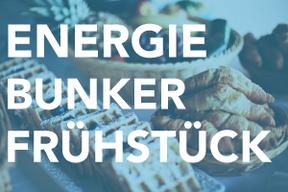 Energiebunker Frühstück