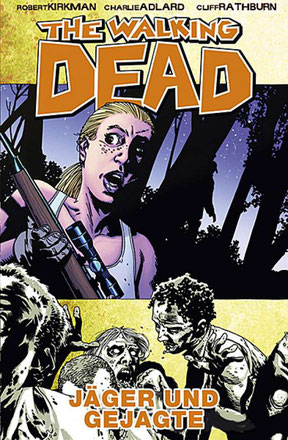 Cover The Walking Dead, Band 11: Jäger und Gejagte