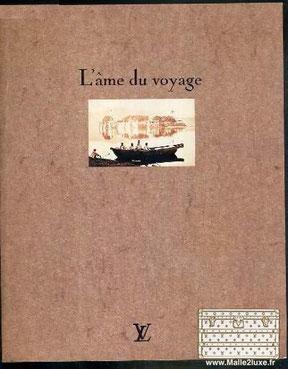 L'âme du voyage louis vuitton 1991 malle