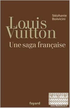 Louis Vuitton une saga française