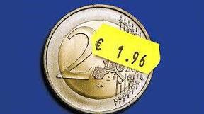 2 euros ne valent plus que 1,96 à cause de l'inflation