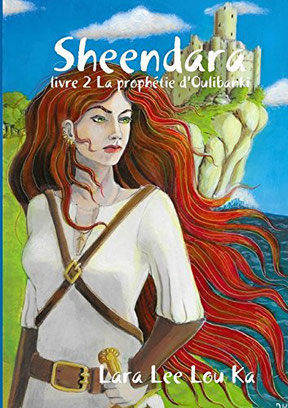 La couverture du roman Sheendara : la prophétie d'Oulibanki de Lara Lee Lou Ka