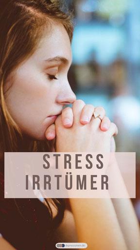 Irrtümer über Stress - Irrtümer über Stress und wie es eigentlich in Wirklichkeit ist - depressionein.de für mehr Gesundheit und Gelassenheit im Leben