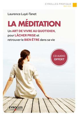 La méditation art de vivre au quodidien
