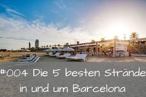 Die 5 besten Strände in und um Barcelona