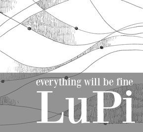Lupi - Everything Will Be Fine - Simone Quatrana, Luca Pissavini