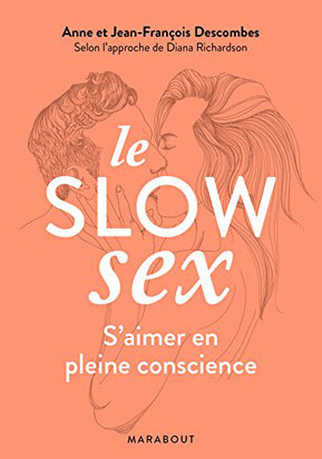 slow sex - l'amour conscient