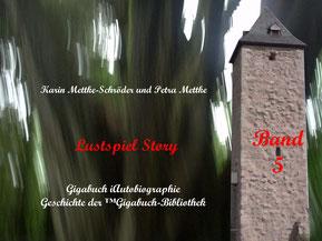 Petra Mettke und  Karin Mettke-Schröder/™Gigabuch-Bibliothek/iAutobiographie Band 5