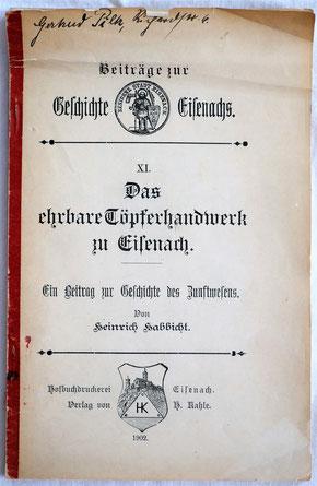 Das ehrbare Töpferhandwerk zu Eisenach