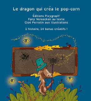 Visuel de présentation du livre Le dragon qui créa le pop-corn avec un dragon professeur illustré par Cloé Perrotin