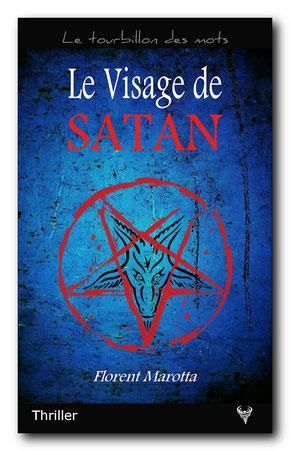 Le Visage de Satan, de Florent Marotta