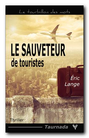 Le Sauveteur de touristes, d'Éric Lange