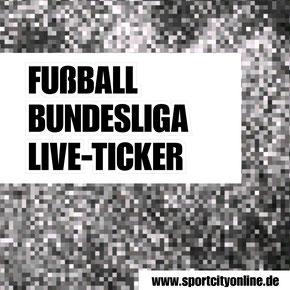Fußball Bundesliga Live Ticker