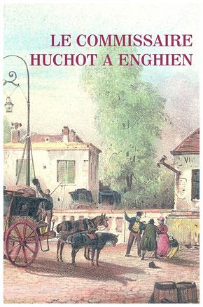 Le commissaire Huchot à Enghien