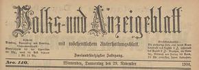 Volks- und Anzeigenblatt Winnenden 1849-1900. Die Jahrgänge 1861, 1865 und 1871 fehlen.