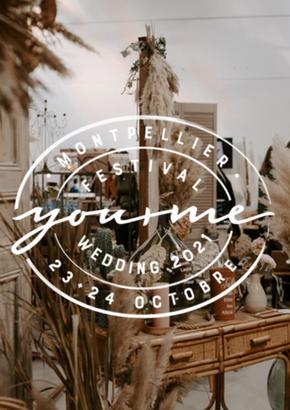 """Festival Wedding """"You & Me"""" à Montpellier 23 et 24 Octobre 2021"""