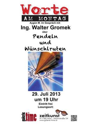 Galerie Time aktuell Walter Gromek Ing Pendel  Wünschlrute Rutengeher Mystik Lesung Worte am Montag Aygün M. Mutung Strahlung Wahrsager