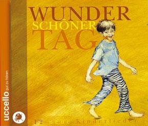 Kinderlieder Wunderschöner Tag Hörbücher Und Djingalla Uccello