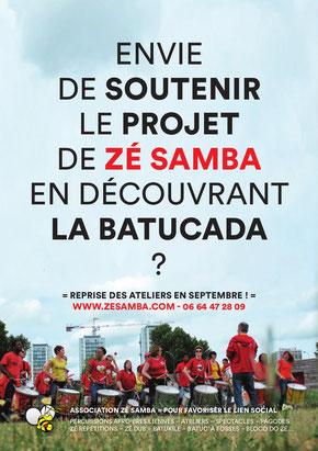 Envie de soutenir le projet de Zé Samba en découvrant la Batucada ?