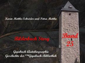 Petra Mettke und  Karin Mettke-Schröder/™Gigabuch-Bibliothek/iAutobiographie Band 25