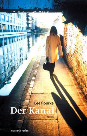 """Lee Rourke - """"Der Kanal"""""""
