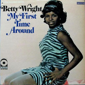 Betty Wright ‎– My First Time Around (1968)