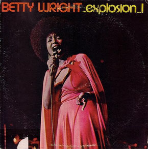 Betty Wright ‎– Explosion (1976)